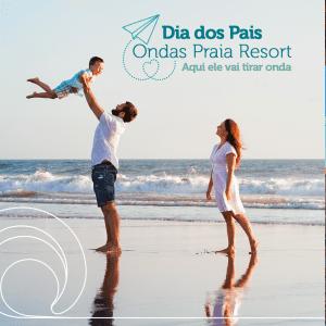 Dia dos Pais Ondas Praia Resort: Aqui ele vai tirar onda!